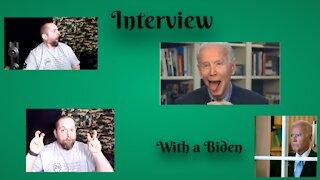 Interview with a Biden
