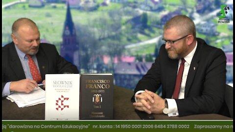 Grzegorz Braun: Rozgrywanie Polaków przed wcześniejszymi wyborami? Gietrzwałd - potrzeba perspektywy