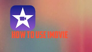 How to use iMovie Part 1