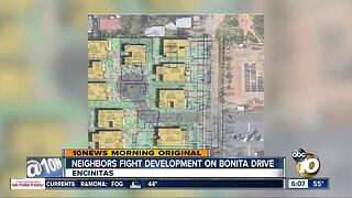 Neighbors fight development on Bonita Drive