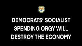 Nunes: Democrats' socialist spending orgy will destroy the economy