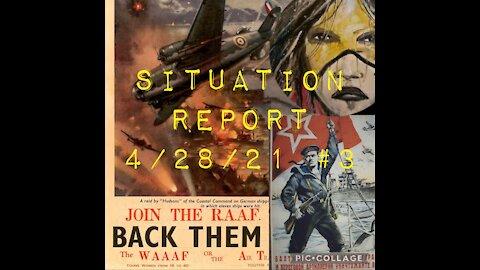 Situation Report 4/28/21 #3: Taiwan, DC, AZ, WW3