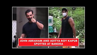 John Abraham and Aditya Roy Kapur Spotted At Bandra | SpotboyE