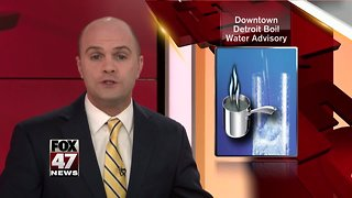 Part of downtown Detroit under boil water advisory after water main break