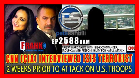 EP 2588 9AM CNN (CIA) 'COiNCIDENTALLY INTERVIEWS TERRORIST WHO KILLED OUR TROOPS