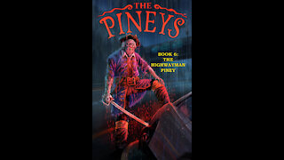 Piney Podcast: Book 6: The Highwayman Piney