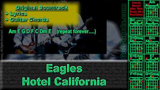 Eagles - Hotel California - Original Song - Lyrics + Guitar Chords (0026-A020)