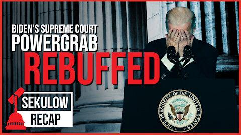 Biden's Dream for Supreme Court Power REBUFFED