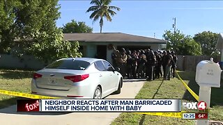 Neighbors react after man barricaded himself inside home with baby