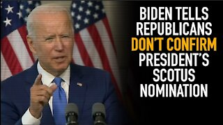 Biden Wants Republican Senators To Turn Their Backs On Trump's SCOTUS Choice