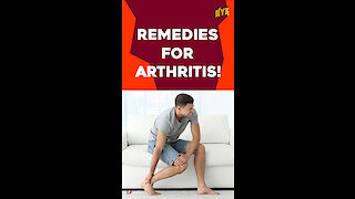 Top 4 Remedies For Arthritis *