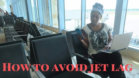 How to avoid jet lag - Try this next time your travel!