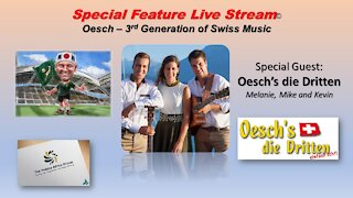 Special Feature Live Stream Oesch 3rd Generation with Melanie, Mike & Kevin