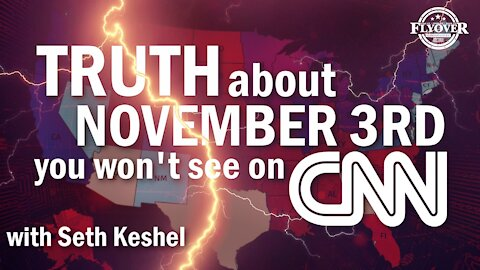 Truth About November 3rd You Won't See on CNN   Seth Keshel   Flyover Conservatives