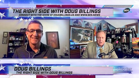 The Right Side with Doug Billings - May 25, 2021