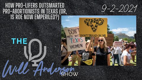 How Pro-Lifers Outsmarted Pro-Abortionists In Texas (Or, Is Roe Now Emperiled?)