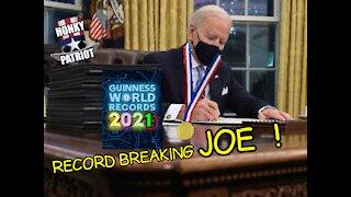 JOE BIDEN BREAKS EXECUTIVE ORDER RECORD
