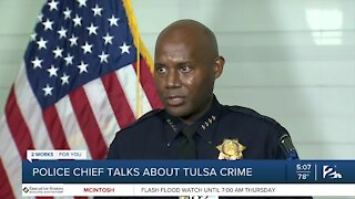 Tulsa police chief talks about rising crime rates