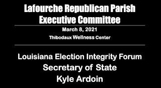 Election Integrity in Louisiana Forum