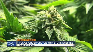 Fort Atkinson Police Department orders local stores to stop selling CBD oil