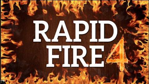 RAPID FIRE, Episode 4 - October 23rd, 2021