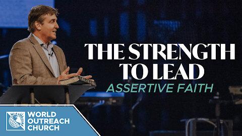 Strength to Lead [Assertive Faith]