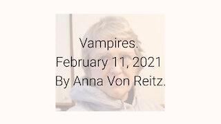 Vampires February 11, 2021 By Anna Von Reitz