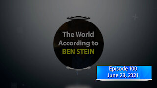 The World According to Ben Stein - EP100 - Inflation Is a 4 Letter Word!