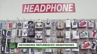 Rethinking refurbished headphones