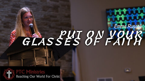 """""""Put Your Glasses of Faith On"""" 