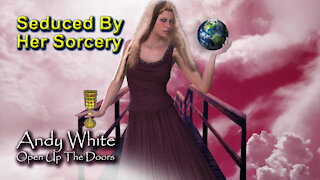 Andy White: Seduced By Her Sorcery