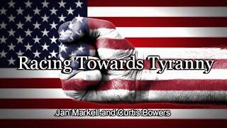 Racing Towards Tyranny