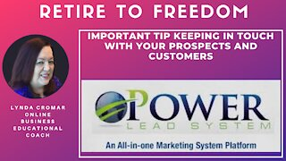 IMPORTANT TIP KEEPING IN TOUCH WITH YOUR PROSPECTS AND CUSTOMERS
