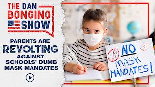 Parents Are Revolting Against Schools Dumb Mask Mandates