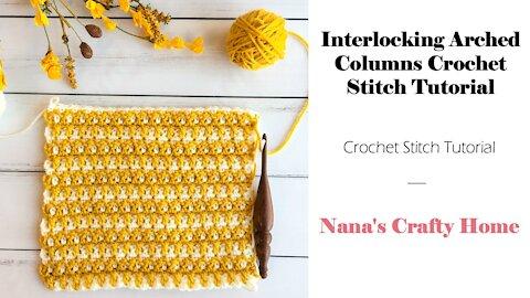 Interlocking Arched Columns Crochet Stitch Tutorial