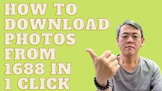 How to download images from 1688 with 1 click