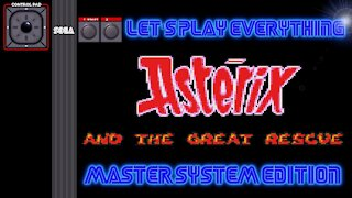 Let's Play Everything: Asterix and the Great Rescue