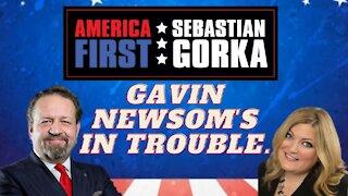 Gavin Newsom's in trouble. Jennifer Horn with Sebastian Gorka on AMERICA First