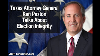 LIVE: Texas Attorney General Ken Paxton Talks About Election Integrity