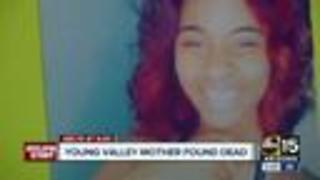 Young Valley mother found dead, her ex-boyfriend arrested