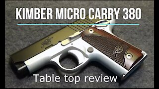 Kimber Micro Carry 380 Pistol - Tabletop Review - Episode #202004
