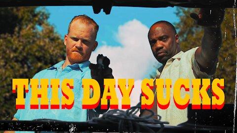 This Day Sucks (short film)
