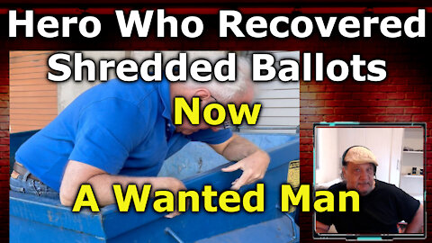 Maricopa Elections, Man Who Found Shredded Ballots Now Wanted