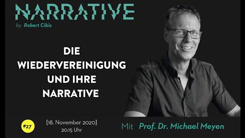 Narrative #27 - Michael Meyen