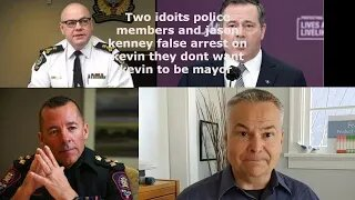 Calgary police/edmonton police False arrest on kevin j. johnston