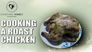 Cooking A Roast Chicken MADE EASY