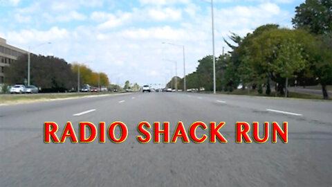 Radio Shack Run