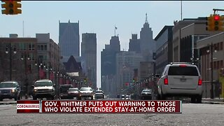 Gov. Whitmer puts out warning to those who violate extended stay-at-home order