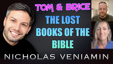 Tom & Brice Discusses The Lost Books Of The Bible with Nicholas Veniamin