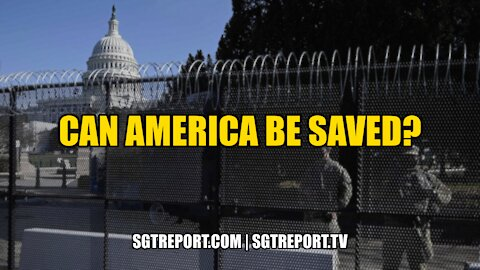 CAN AMERICA STILL BE SAVED?